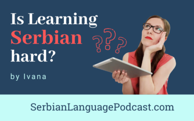 Is Learning Serbian Hard?